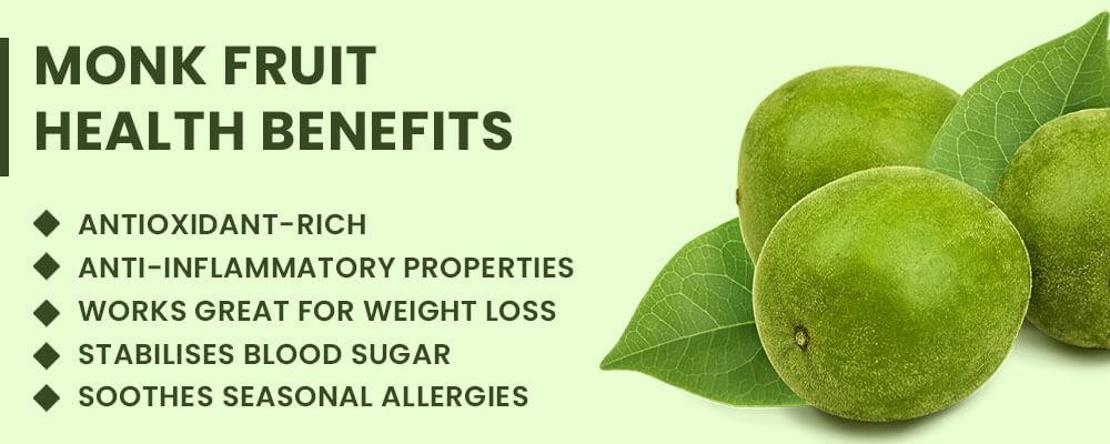 Monk Fruit Health Benefits